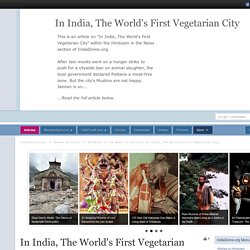 In India, The World's First Vegetarian City