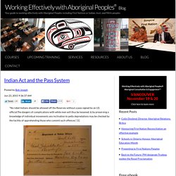 Indian Act and the Pass System