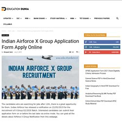 Indian Airforce X Group Application Form Apply Online