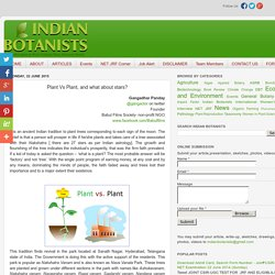 Indian Botanists: Plant Vs Plant, and what about stars?