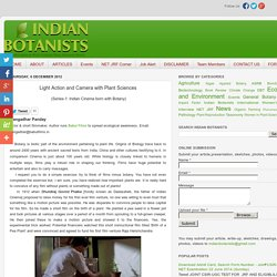 Indian Botanists: Light Action and Camera with Plant Sciences