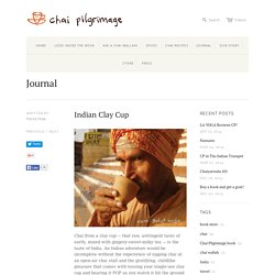 Indian Clay Cup – Chai Pilgrimage