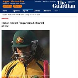 Indian cricket fans accused of racist abuse
