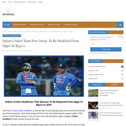Indian Cricket Team New Jersey To Be Modified From Oppo To Byju's