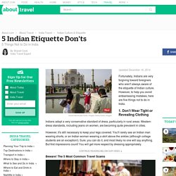 Indian Etiquette Don'ts - 5 Things Not to Do in India
