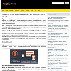 Know Why Indian Magento Developers Are the Right Choice For You