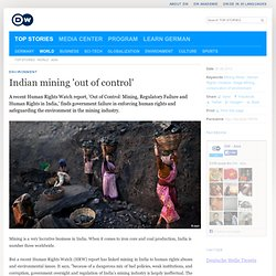 Indian mining 'out of control'