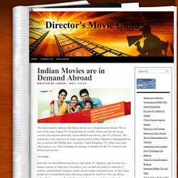 Indian Movies are in Demand Abroad « Director's Movie Guild
