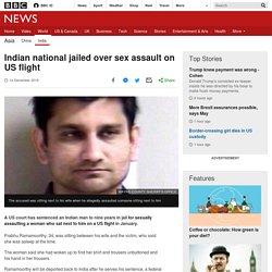 Indian national jailed over sex assault on US flight