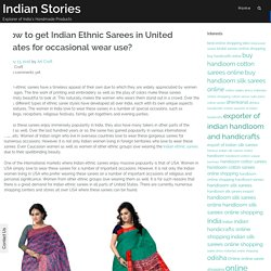 How to get Indian Ethnic Sarees in United States for occasional wear use? – Indian Stories