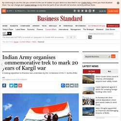 Indian Army organises commemorative trek to mark 20 years of Kargil war