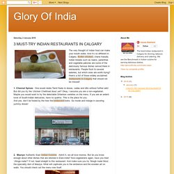 Glory Of India: 3 MUST-TRY INDIAN RESTAURANTS IN CALGARY