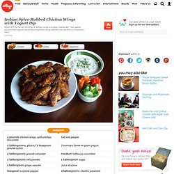 Indian Spice-Rubbed Chicken Wings with Yogurt Dip