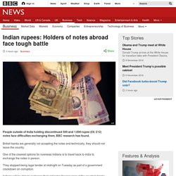Indian rupees: Holders of notes abroad face tough battle