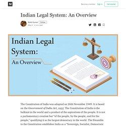 Indian Legal System: An Overview - Rohit Kumar - Medium