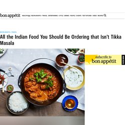 Indian Takeout Dishes to Try - Bon Appétit