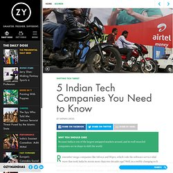 5 Indian Tech Companies You Need to Know