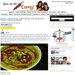How to make Raw Mango Dal with Mung Indian Vegetarian Recipe by Show Me The Curry,indian recipe, cooking videos, recipe videos