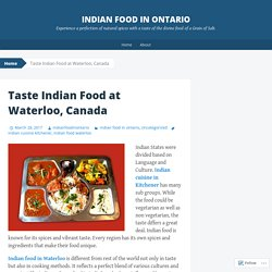 Taste Indian Food at Waterloo, Canada