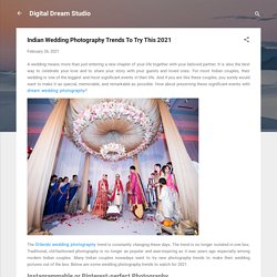 Indian Wedding Photography Trends To Try This 2021