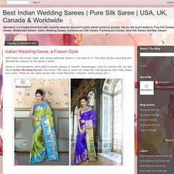 Indian Wedding Saree, a Fusion Style