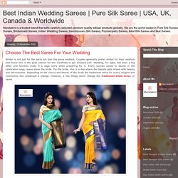 Choose The Best Saree For Your Wedding