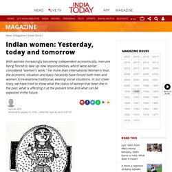 Indian women: Yesterday, today and tomorrow - Cover Story News - Issue Date: Jan 15, 1976