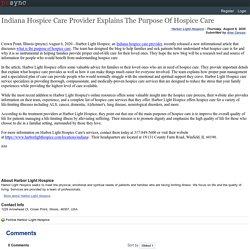 Indiana Hospice Care Provider Explains The Purpose Of Hospice Care