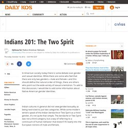 Indians 201: The Two Spirit