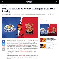 Mumbai Indians vs Royal Challengers Bangalore Rivalry