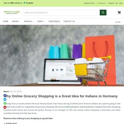Why Indians are buying Grocery via Online Shopping in Germany