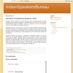 IndianSpeakersBureau: Importance of Inspirational Speakers in India