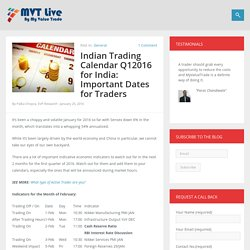 IndianTrading Calendar Q12016 for India: Important Dates for Traders