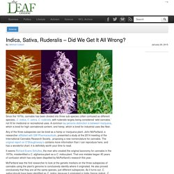 Indica, Sativa, Ruderalis - Did We Get It All Wrong?