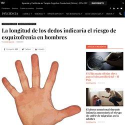 La longitud de los dedos indicaría el riesgo de esquizofrenia en hombres