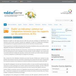 Établir un indicateur commun sur l'adaptation terrestre pour les rapports sur les conventions de Rio