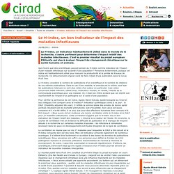 CIRAD 16/08/11 Le H-index, un bon indicateur de l'impact des maladies infectieuses