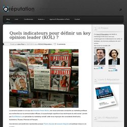 Quels indicateurs pour définir un key opinion leader (KOL) ?