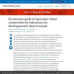 Un nouveau guide en ligne pour mieux comprendre les Indicateurs du développement dans le monde