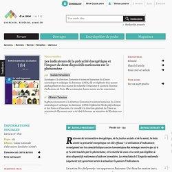 Les indicateurs de la précarité énergétique et l'impact de deux dispositifs nationaux sur le phénomène. Informations sociales. CAIRN.