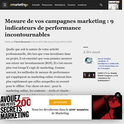 Mesure de vos campagnes marketing : 9 indicateurs de performance incontournables