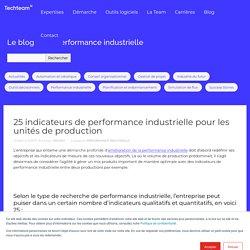 25 indicateurs de performance industrielle pour les unités de production