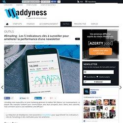 #Emailing : Les 5 indicateurs clés à surveiller pour améliorer la performance d'une newsletter