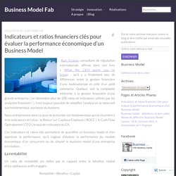 Indicateurs et ratios financiers clés pour évaluer la performance économique d'un Business Model – Business Model Fab