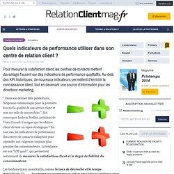 Quels indicateurs de performance utiliser dans son centre de relation client?