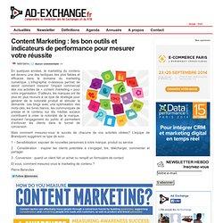 Content Marketing : les bon outils et indicateurs de performance pour mesurer votre réussite-%post_id%