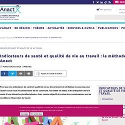Indicateurs de santé et qualité de vie au travail : la méthode Anact