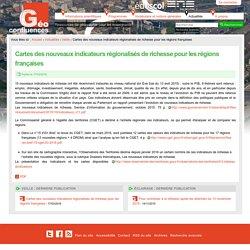 Cartes des nouveaux indicateurs régionalisés de richesse pour les régions françaises