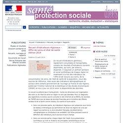 Recueil d'indicateurs régionaux - Offre de soins et état de santé édition