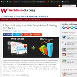 8 Signs Indicating Your Web Design Is Not Following SEO Tactics